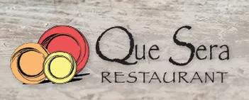 Que Sera Restaurant