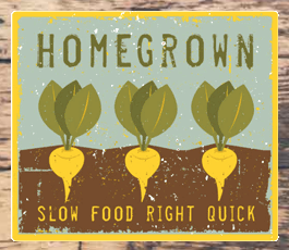 Homegrown - Slow Food Right Quick