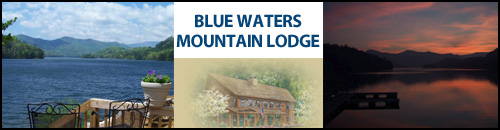 Blue Waters Mountain Lodge, Lake Santeetlah, Robbinsville, NC